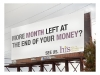 More month left at the end of your money? Billboard for Health Intervention Services, 2011.
